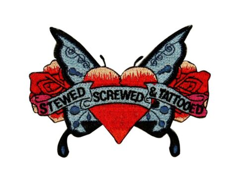 Stewed Screwed Tattooed Butterfly Patch Biker Love Embroidered Iron On Applique