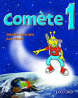 Comete 1: Student's Book: Part 1 by Sue Finnie, Daniele Bourdais (Paperback, 2004)