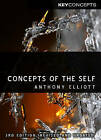Concepts of the Self by Anthony Elliott (Paperback, 2013)