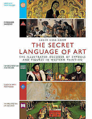 The Secret Language of Art: The Illustrated Decoder of Symbols and-ExLibrary
