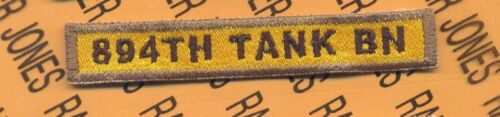 "US ARMY /""894TH TANK BN/"" armor tank TD tab patch"