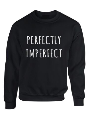 Perfectly Imperfect Sweater perfect blogger Tumblr kid adult jumper sweatshirt