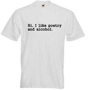 Poetry-And-Alcohol-Funny-Men-039-s-Unisex-T-SHIRT-Poet-Writer-Uni-Student-Gift