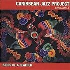 Caribbean Jazz Project - Birds of a Feather (2003)