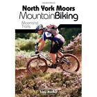 North York Moors Mountain Biking: Moorland Trails by Tony Harker (Paperback, 2008)