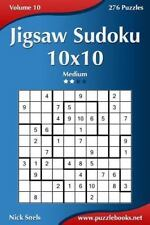 Jigsaw Sudoku 10x10 - Medium - Volume 10 - 276 Puzzles: By Snels, Nick