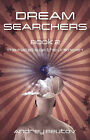 Dream Searchers: Bk. 2: Facets of the Unknown by Andrey Reutov (Paperback, 2009)