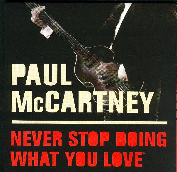 "Paul McCartney PROMO-CD ""Never Stop Doing What You Love"" 2005 Fidelity NEU OVP"