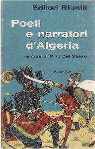POETI-E-NARRATORI-D-ALGERIA-a-cura-di-Rino-Dal-Sasso-1962-Editori-Riuniti