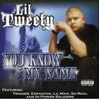 You Know My Name 0809367206526 by Lil Tweety CD