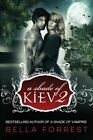 A Shade of Kiev 2 by Bella Forrest (Paperback / softback, 2014)