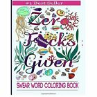 Swear Word Coloring Book: Coloring Book for Adults Featuring Swear Designs with Floral and Animal Patterns by Adult Coloring Books (Paperback / softback, 2016)