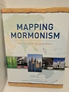 Mapping Mormonism (2012, Hardcover)   LDS, MORMON BOOKS
