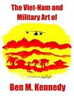 The Viet-nam and Military Art of Ben M. Kennedy 9781418475314 Paperback