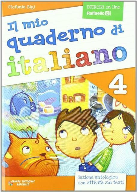 Il mio quaderno di italiano. Per la Scuola elementare. Vol. 4 - Bigi Stefania