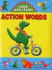 Look and Learn with Little Dino: Action Words by Anness Publishing (Board book, 2014)