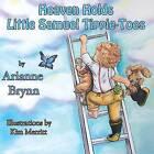 Heaven Holds Little Samuel Tippie-Toes by Arianne Brynn (Paperback / softback, 2015)