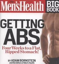 The Men's Health Big Book: Getting Abs: Get a Flat, Ripped Stomach and Your Stro