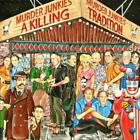 A Killing Tradition von The Murder Junkies (2013)