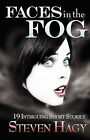 Faces in the Fog by Steven Hagy (Paperback / softback, 2008)