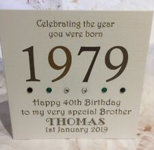40th 1979 Year You Were Born Birthday Card Personalised 6 Husband Son Brother