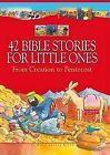42 Bible Stories for Little Ones: From Creation to Pentecost by Graham Round, Su Box (Hardback, 2008)