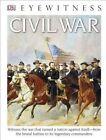 DK Eyewitness Books: Civil War by John E Stanchak (Hardback, 2015)