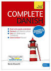 Complete Danish Beginner to Intermediate Course: (Book and Audio Support) Learn to Read, Write, Speak and Understand a New Language with Teach Yourself by Bente Elsworth (Mixed media product, 2013)