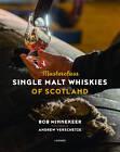 Masterclass: Single Malt Whiskies of Scotland by Bob Minnekeer (Hardback, 2016)