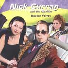 Doctor Velvet by Nick Curran (CD, Feb-2003, Blind Pig)