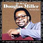 The Best of Douglas Miller: The Early Years * by Douglas Miller (CD, Aug-2000, Atlanta International)