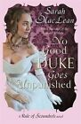 No Good Duke Goes Unpunished by Sarah MacLean (Paperback, 2013)
