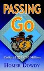 Passing Go Collect Million 9781403309440 by Homer Dowdy Paperback