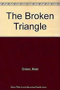 Broken Triangle by Green, Noel-ExLibrary
