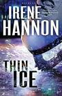 Thin Ice by Irene Hannon (Paperback / softback, 2016)