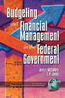 Public Budgeting and Financial Management in the Federal Government by Information Age Publishing (Paperback, 2001)