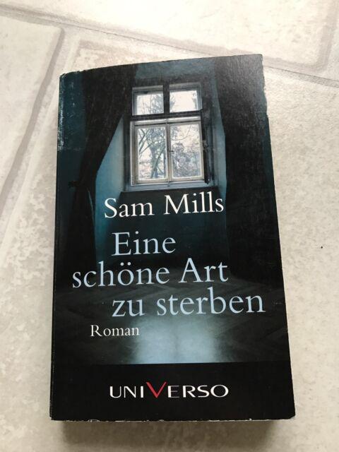 Eine Schöne Art Zu Sterben            Von Sam Mills