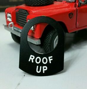 Land-Rover-Series-1-2-2a-2-Switch-Tab-Label-Roof-Up-Warning-Tab-Dormobile-Camper