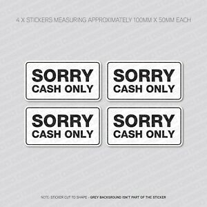 4-x-Sorry-Cash-Only-Stickers-Shop-Business-Snack-Van-Taxi-SKU5871