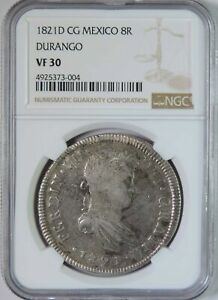 1821 D CG Mexico Durango Silver 8 Reales Coin NGC VF30 War of Independence
