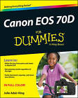 Canon EOS 70D For Dummies by Julie Adair King (Paperback, 2014)