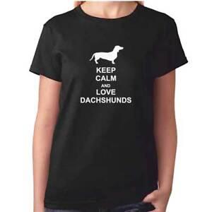 36a485498 Image is loading Ladies-DACHSHUND-Tshirt-Keep-Calm-And-Love-Dachshunds-