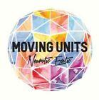 Neurotic Exotic by Moving Units (CD, Sep-2013, Metropolis)