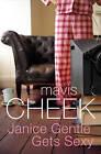 Janice Gentle Gets Sexy by Mavis Cheek (Paperback, 2008)