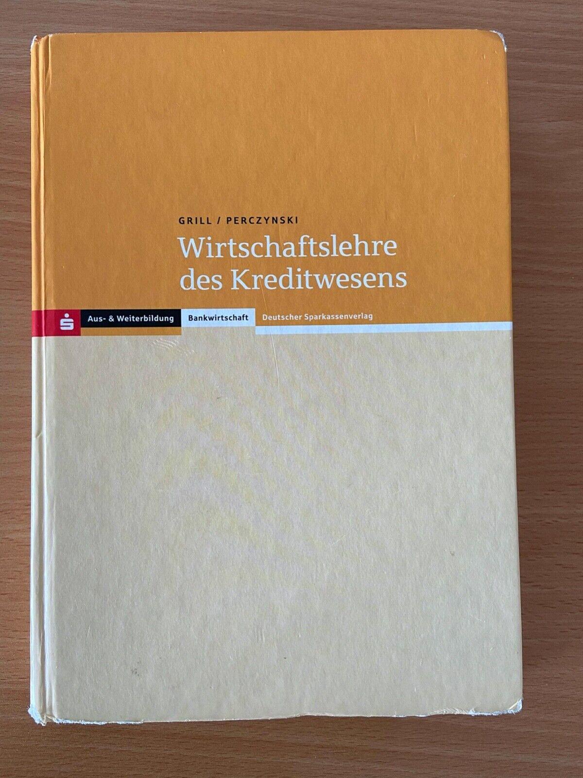 Wirtschaftslehre des Kreditwesens, Grill & Perczynski, 47. Auflage (2013)