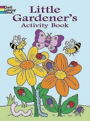 Little Gardener's Activity Book by Fran Newman-D'Amico (Paperback, 2005)