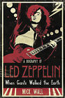When Giants Walked the Earth: A Biography of  Led Zeppelin by Mick Wall (Hardback, 2008)