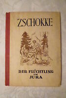 Der Flüchtling im Jura, Heinrich Zschokke, 126 Seiten