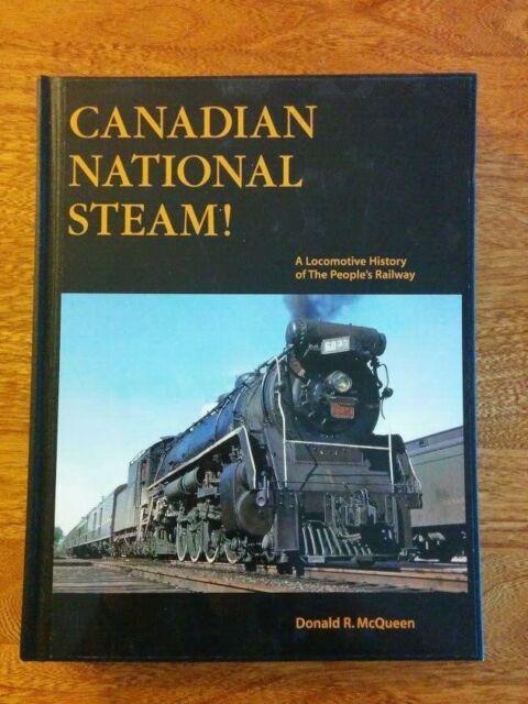 CANADIAN NATIONAL STEAM ~ #1 First Volume 1 Class X A B #1 - 399 NL ~ McQueen