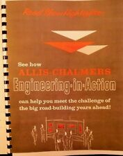 Allis Chalmers Road Show Highlights Engineering In Action Sales Book Heavy Equip